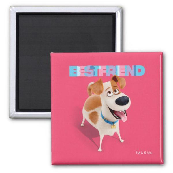Secret Life of Pets - Max   Best Friend Magnet