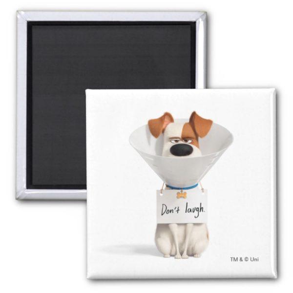 Secret Life of Pets | Max - Don't Laugh Magnet
