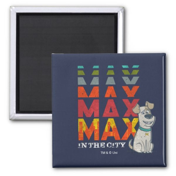 Secret Life of Pets - Max in the City Magnet