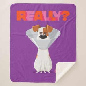 Secret Life of Pets - Max   Really? Sherpa Blanket
