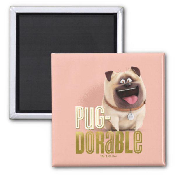 Secret Life of Pets - Mel   Pug-Dorable Magnet