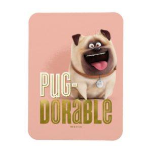 Secret Life of Pets - Mel | Pug-Dorable Magnet