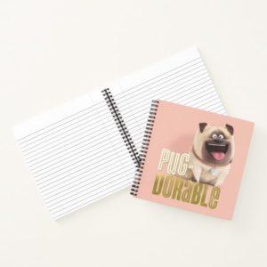 Secret Life of Pets - Mel | Pug-Dorable Notebook