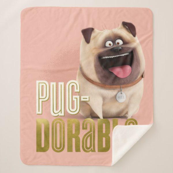 Secret Life of Pets - Mel | Pug-Dorable Sherpa Blanket