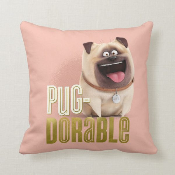 Secret Life of Pets - Mel   Pug-Dorable Throw Pillow