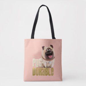 Secret Life of Pets - Mel | Pug-Dorable Tote Bag